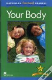 Macmillan Factual Readers: Your Body