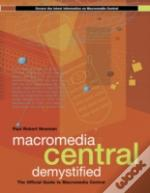 Macromedia Central Demystified