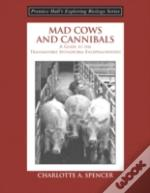 Mad Cows And Cannibals