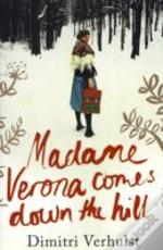 Madam Verona (Comes Down The Hill)