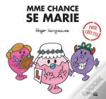 Madame Chance Se Marie !