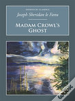 Madame Crowl'S Ghost