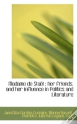 Wook.pt - Madame De Staël ; Her Friends, And Her I
