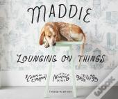 Maddie Lounging On Things