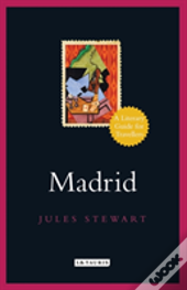 Madrid Literary Guide For Travelle