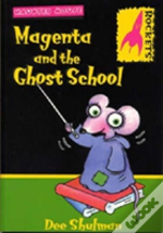 Magenta And The Ghost School
