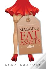 Maggie'S Fat Assets