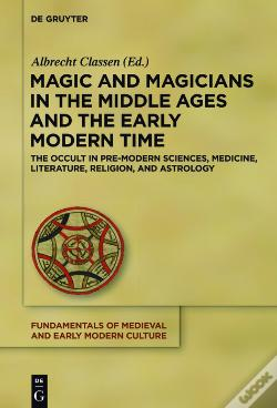 Wook.pt - Magic And Magicians In The Middle Ages And The Early Modern Time