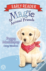 Magic Animal Friends Early Reader: Poppy Muddlepup