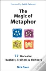 Magic Of Metaphor