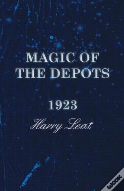 Wook.pt - Magic Of The Depots - 1923