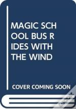 Magic School Bus Rides With The Wind