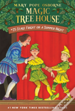 Magic Tree House #25: Stage Fright