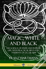 Magic, White And Black