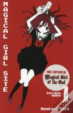 Magical Girl Site - Tome 1