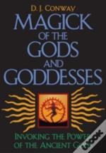 Magick Of The Gods And Godesses