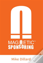 Magnetic Sponsoring: How To Attract Endl