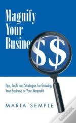 Magnify Your Business