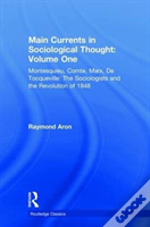 Main Currents In Sociological Thoug