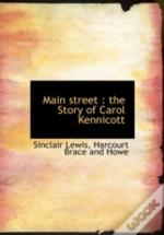 Main Street : The Story Of Carol Kennico