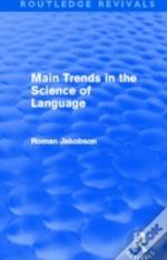Main Trends In The Science Of Language