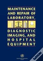 Maintenance And Repair Of Laboratory, Diagnostic Imaging And Hospital Equipment