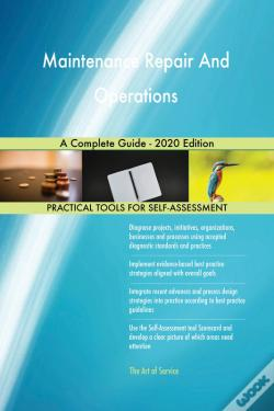 Wook.pt - Maintenance Repair And Operations A Complete Guide - 2020 Edition