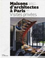 Maisons D'Architectes À Paris