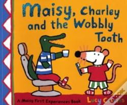 Wook.pt - Maisy, Charley And The Wobbly Tooth