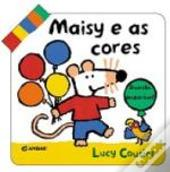 Maisy e as Cores