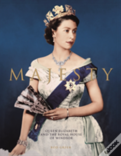 Wook.pt - Majesty: Elizabeth Ii And The Royal House Of Windsor