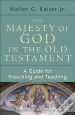 Majesty Of God In The Old Testament, The