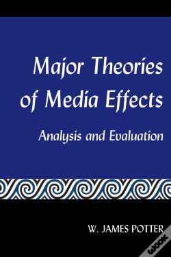 Wook.pt - Major Theories Of Media Effects