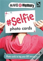 Make A Memory #Selfie Photo Cards