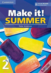 Make It! Summer Level 2 Student'S Book With Reader And Online Audio
