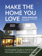 Make The Home You Love Complete Guide To