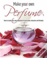 Make Your Own Perfume