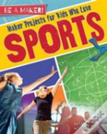 Maker Projects For Kids Who Love Sport