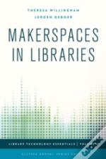 Makerspaces In Libraries