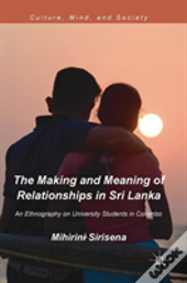 Making And Meaning Of Relationships In Sri Lanka