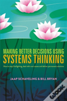 Making Better Decisions Using Systems Thinking