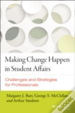 Making Change Happen In Student Affairs