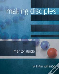 Wook.pt - Making Disciples: Mentor Guide