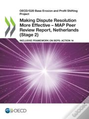 Making Dispute Resolution More Effective - Map Peer Review Report, Netherlands (Stage 2)