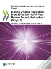 Making Dispute Resolution More Effective - Map Peer Review Report, Switzerland (Stage 2)