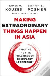 Making Extraordinary Things Happen In Asia