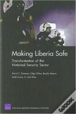 Making Liberia Safe