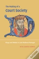 Making Of A Court Society