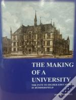 Making Of A University The Path To Highe