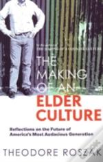Making Of An Elder Culture